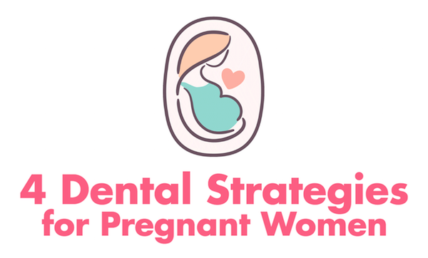4 Great Dental Tips for Pregnant Women