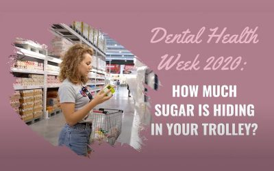 Cardiff Dental Tips: How much sugar is hiding in your trolley?